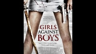 Movie Review: Girls Against Boys