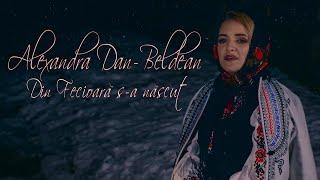 Descarca Alexandra Dan Beldean - Din Fecioara s-a nascut