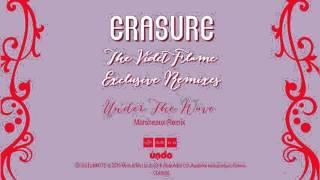 ERASURE : Under The Wave (Marsheaux Remix).