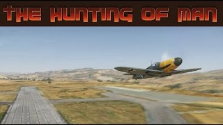 War Thunder [Ep.170]: THE HUNTING OF MAN w/ ShyGuy204