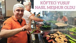 Köfteci Yusuf nasıl meşhur oldu  - How to make Turkish meatballs - Köfteci Yusuf