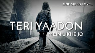 Download lagu Teri Yaadon me likhe jo | Sad Whatsup Status || By One Sided Love