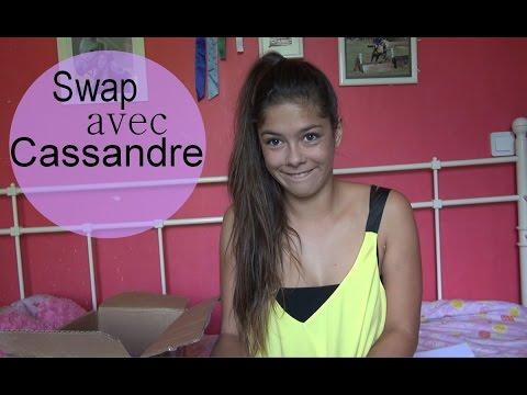 Swap avec Cassandre ♥