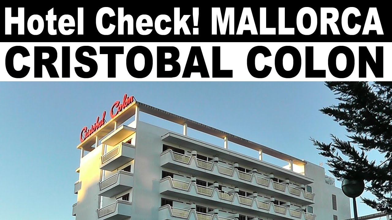 Hotel Cristobal Colon Mallorca Video