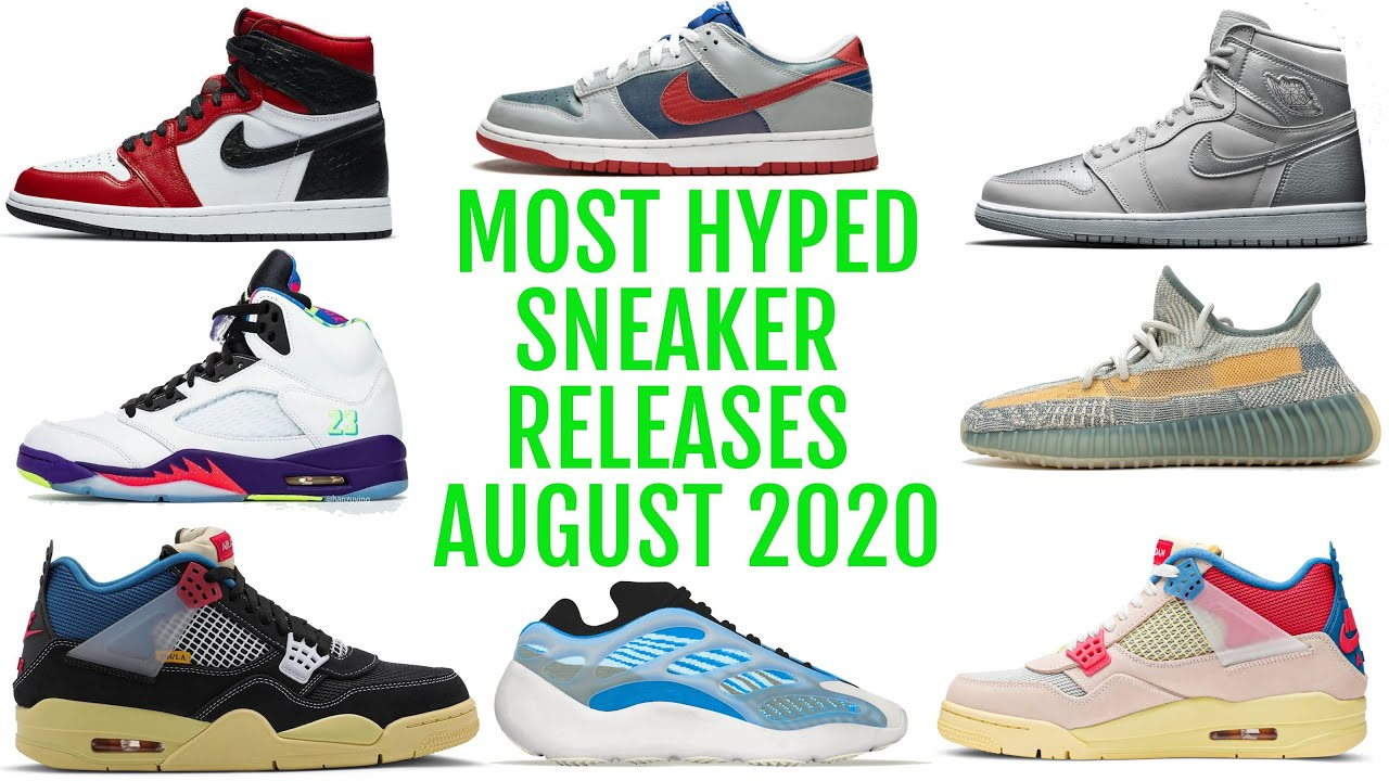 Most Hyped Sneaker Releases of August