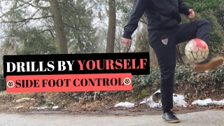 Soccer Drills To Improve Ball Control By Yourself - Side Foot Control