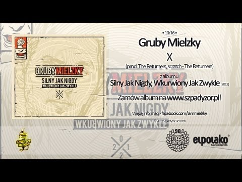 10. Gruby Mielzky - X (prod. The Returners)
