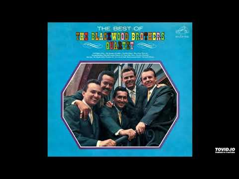 The Best Of The Blackwood Brothers LP [Stereo] - The Blackwood Brothers Quartet (1964) [Full Album]