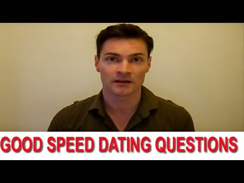 Good Speed Dating Questions to ask