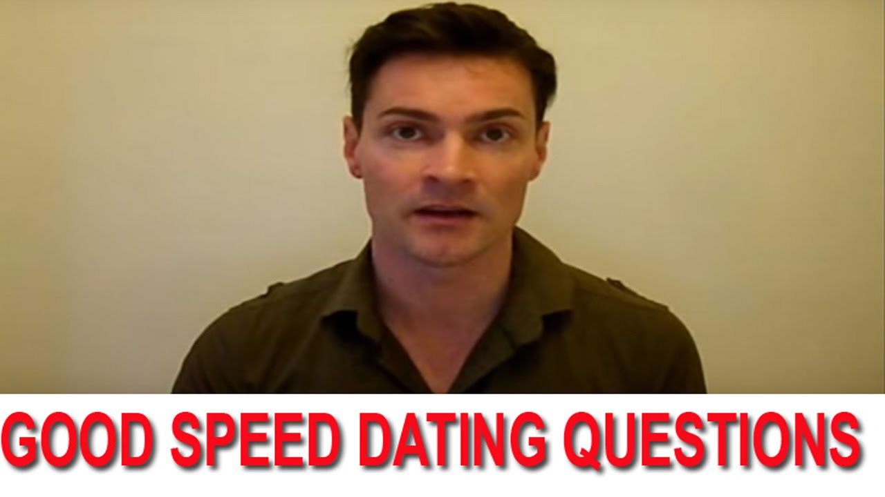 Best questions to ask speed dating