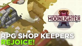 MOONLIGHTER Gameplay - The Hidden Backstory of Every RPG Shopkeeper REVEALED @ GDC 2017