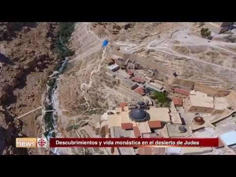 Descubrimientos y vida monástica en el desierto de Judea