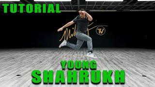 Tesher - Young Shahrukh (TUTORIAL) Choreography | Mihran Kirakosian (@MIHRANKSTUDIOS)