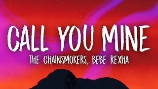 Gambar cover The Chainsmokers, Bebe Rexha - Call You Mine (Lyrics)