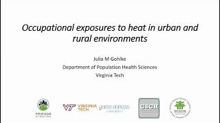 VCCA Webinar Series 2020.07.02 Health Impacts of Extreme Heat - Drs Julia Gohlke and Bob Kitchen