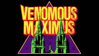 VENOMOUS MAXIMUS - MOONCHILD