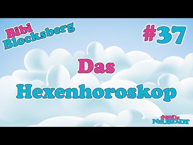 Inside Neustadt - Der Bibi Blocksberg Podcast #37 Das Hexenhoroskop