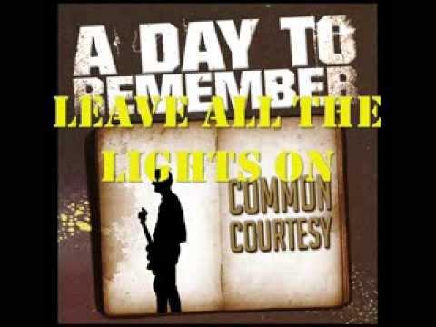 Leave All The Lights On A Day To Remember Youtube