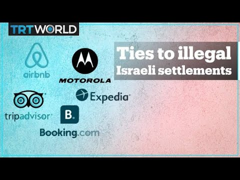 The UN Lists Companies With Business Ties To Israeli Settlements