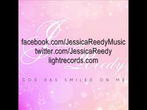 Jessica Reedy - God Has Smiled On Me (AUDIO)