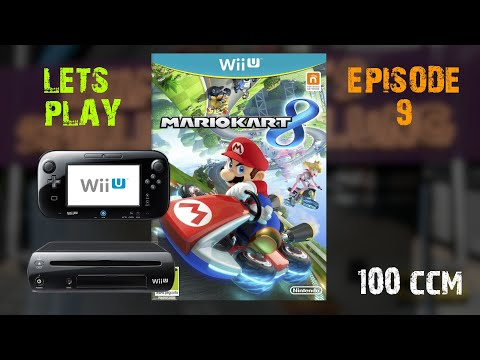 Lets Play Ep. 9 : Mario Kart 8 Pilz Cup 100CCM