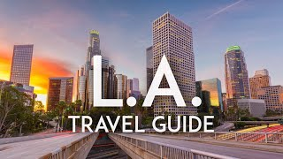 Things To Know Before You Go To Los Angeles   La Travel Tips 2020
