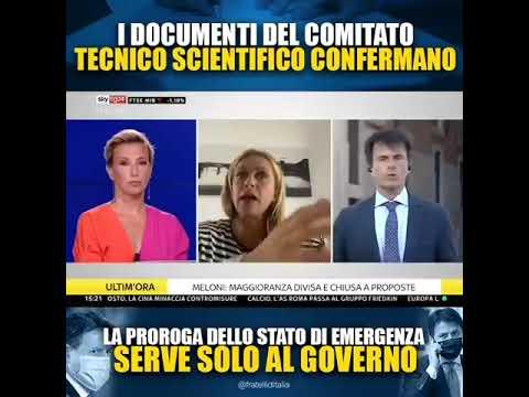 Giorgia Meloni: I documenti del CTS confermano proroga stato d'emergenza serve solo al Governo