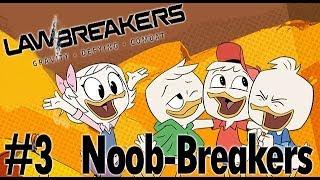 Lawbreakers - Noob-Breakers #3