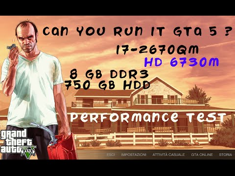 GTA V -HD 6730M-i7 2670QM-8GB RAM-750 GB HDD-PERFORMANCE PART #1
