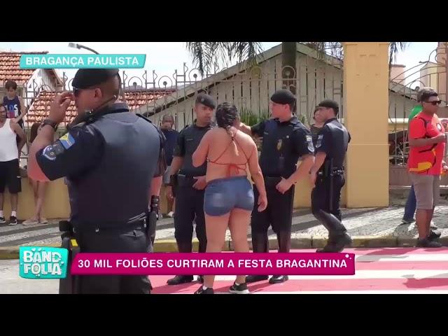 Band Folia: 30 mil foliões curtiram a festa bragantina