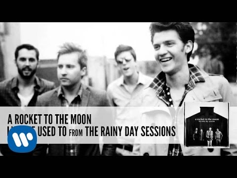 A Rocket To The Moon: Like We Used To (Audio)