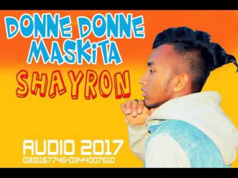 SHAYRON // Donné Donné MASKITA // Nouveauté audio 2017