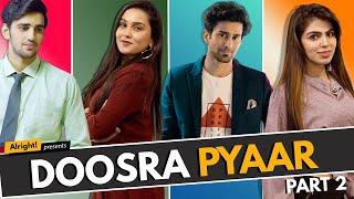 Alright! Doosra Pyaar Part 2 ft. Anushka Sharma, Ambrish Verma & Ansika Rajput