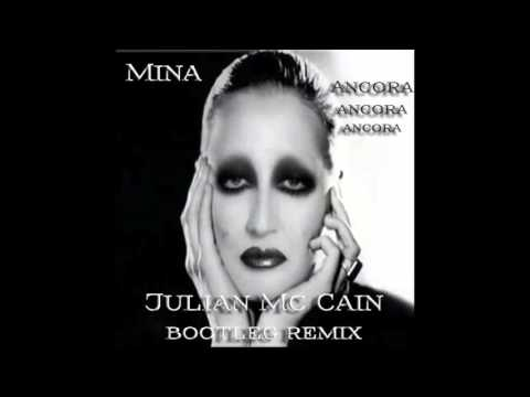 Mina - Ancora Ancora Ancora (Julian Mc Cain Bootleg Remix)