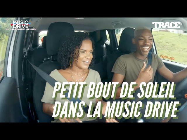 PETIT BOUT DE SOLEIL dans la d'Music Drive !