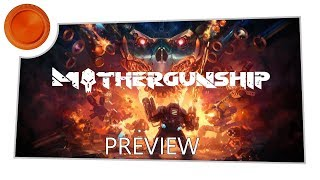 Mothergunship - Preview - Xbox One