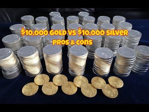 $10,000 Gold Vs $10,000 Silver Pros & Cons