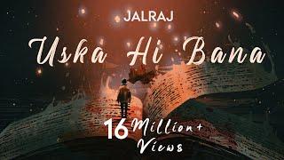 Uska Hi Bana (Reprise) | JalRaj |  Arijit Singh | Latest Hindi Cover 2020 | 1920 Evil returns