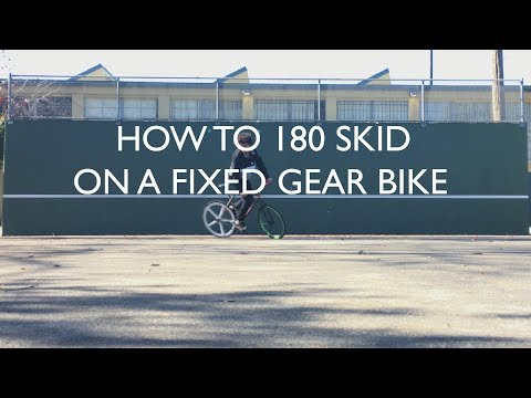How To 180 Skid on a Fixed Gear Bike