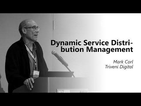 Dynamic Service Distribution Management. Mark Corl