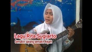"""Gambar cover Cover Lagu Dangdut Rita Sugiarto ~ """" Semakin Sayang Semakin kejam (Menyayat Hati)"""