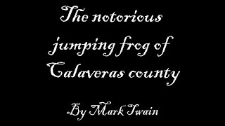 what is the tone of the notorious jumping frog of calaveras county by mark twain