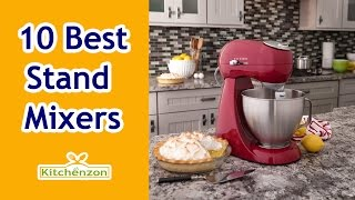 Top 10 Mixers - Best Stand Mixers 2016!! Top 10 Stand Mixers Reviews?