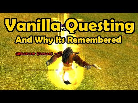 Vanilla Questing And Why Its Remembered - WCmini Facts