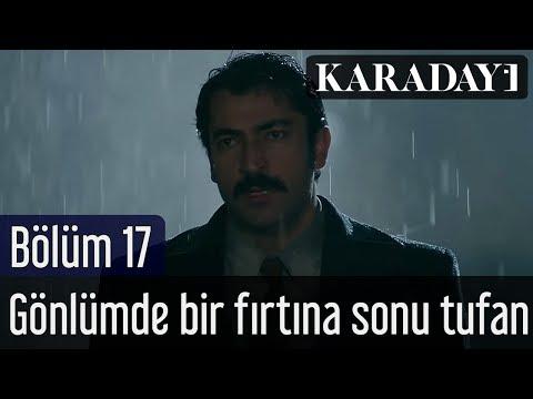 Karadayı 17.Bölüm | Kenan İmirzalıoğlu - Gönlümde Bir Fırtına Sonu Tufan