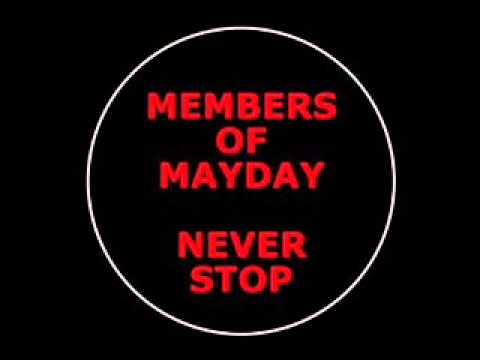 members of mayday never stop official anthem mayday 2013 original youtube. Black Bedroom Furniture Sets. Home Design Ideas