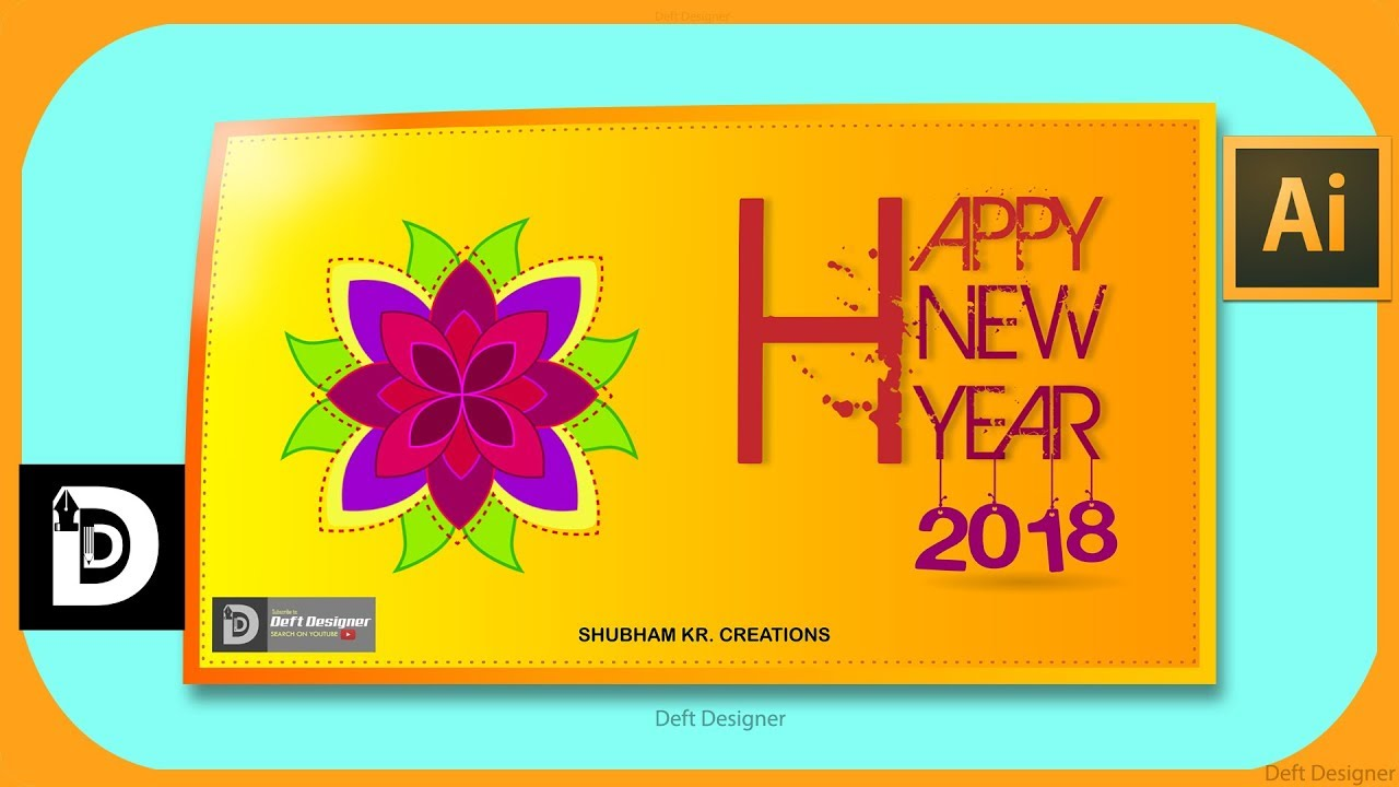 illustrator tutorial make new year card 2018 in illustrator cc 2018 rangoli deftdesigner
