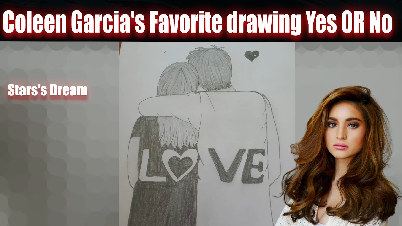 Coleen Garcia's Favorite Drawing Yes OR No | Draw Couple lover Sketch