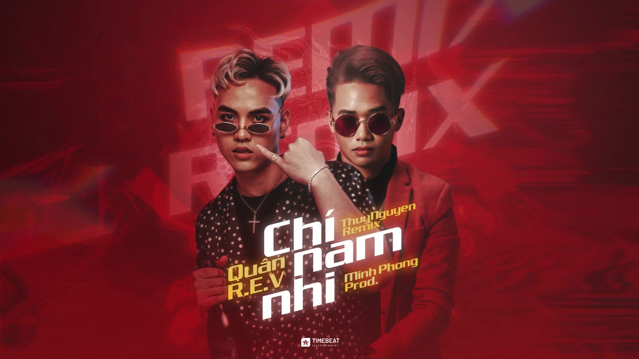Chí Nam Nhi - Quân R.E.V | PsyTrance | MinhPhongProd x Prod T Remix
