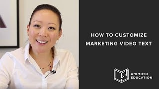 How To Customize Text In Your Marketing Video